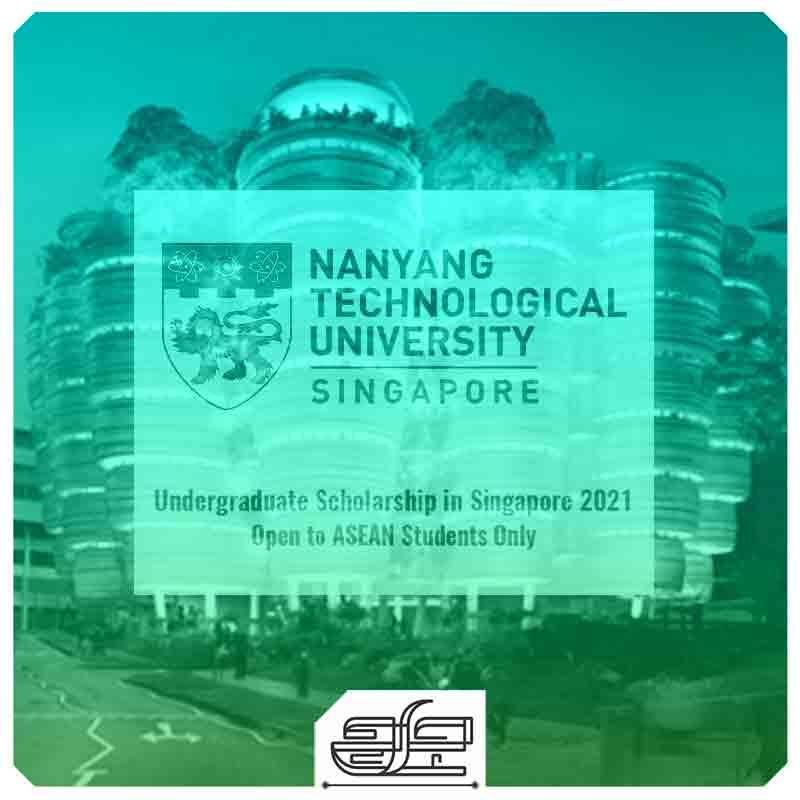 جارچی-؛-فراخوان بورسیه تحصیلی مقطع کارشناسی نانیانگ 2021 (Nanyang Undergraduate Scholarship)