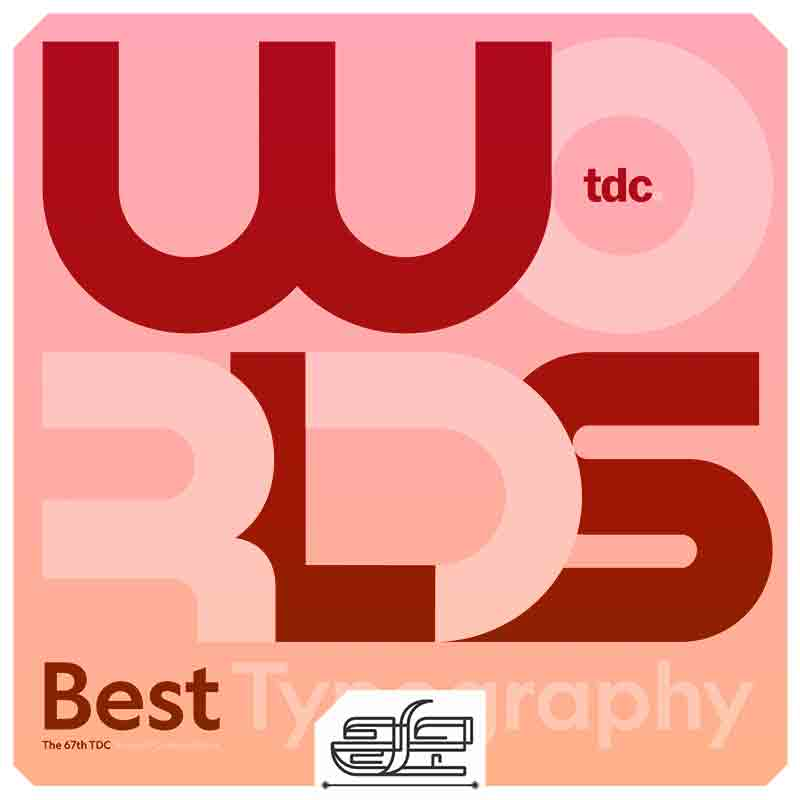 جارچی-؛-فراخوان 67مین مسابقه بین المللی سالیانه تایپوگرافی تایپ دایرکتورز کلاب 2021 (Type Directors Club 67th annual international competition)